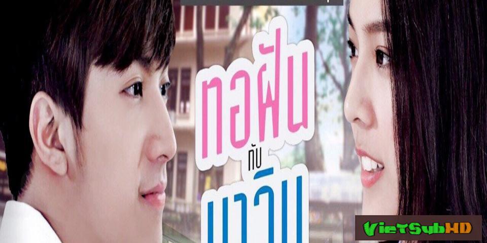 Phim Vươn Tới Vì Sao Tập 7/12 VietSub HD | ทอฝันกับมาวิน 2015