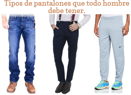eb6dcc184d Tipos de pantalones que todos los hombres deben tener