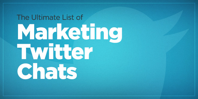 The Ultimate list of Marketing Twitter Chats