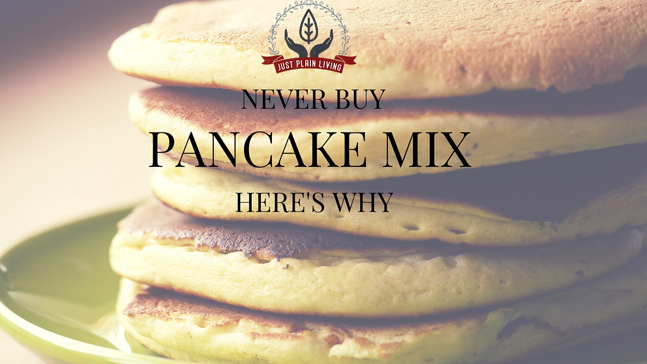 Please stop buying pancake mix! The only benefit to it is if you own a pancake mix company, but for the rest of us, it's a ridiculous waste of money. It doesn't even save you time!