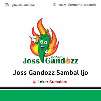 Lowongan Kerja Batam, Joss Gandozz Sambal Ijo Juli 2021