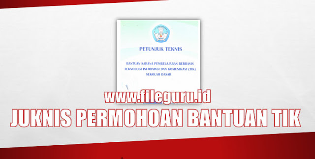Juknis Bantuan Sarana TIK Bagi SD Tahun 2017 Dari DIT PSD Kemdikbud