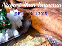 Resep Nugget Ikan Sayuran ( Vegetable Fish Nuggets Recipe )