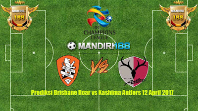 AGEN BOLA - Prediksi Brisbane Roar vs Kashima Antlers 12 April 2017