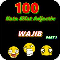 100 Kata Sipat Bahasa Inggris Wajib Yang Sering Di Gunakan PART1