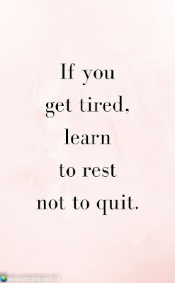 If You  Get Tired,  Learn  To Rest  Not To Quit...!!  #Inspirationalquotes #motivationalquotes  #quotes