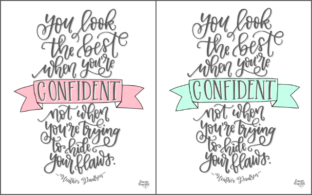 Free Printable: Confidence is Best