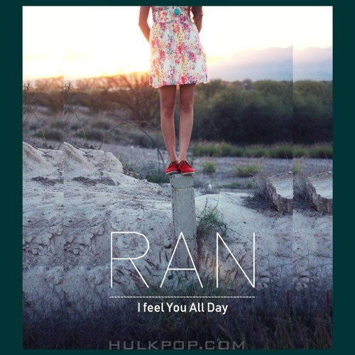 RAN – I feel You All Day – Single