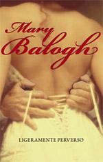 Ligeramente perverso – Mary Balogh
