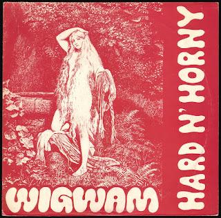 Wigwam - 1969 - Hard N' Horny
