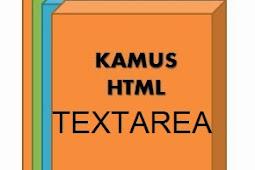 Kumpulan Cara Membuat Text Area ( kamus HTML )