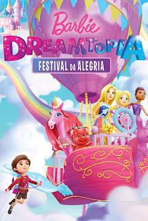 Barbie Dreamtopia: Festival da Alegria - HDRip Dual Áudio