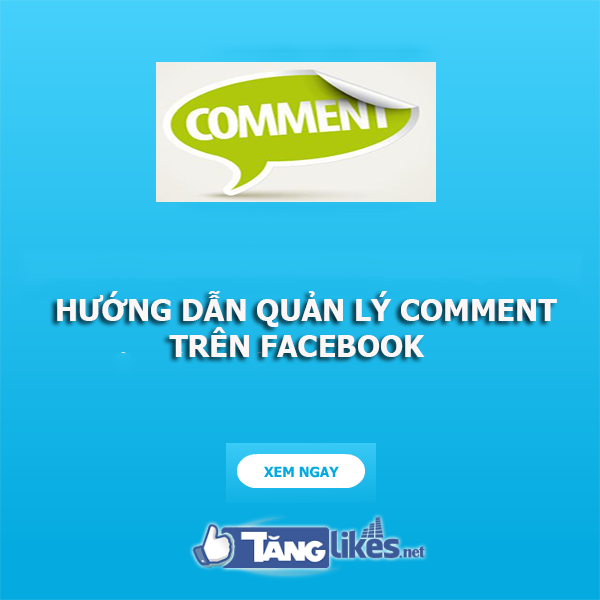 quan ly comment tren facebook