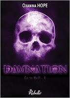 https://lesreinesdelanuit.blogspot.be/2018/01/go-to-hell-t4-damnation-de-oxanna-hope.html