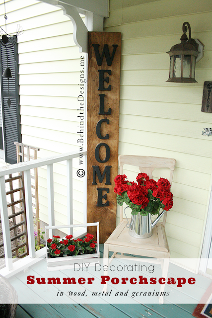 DIY Decorating Summer Porchscape in Wood, Metal and Geraniums | Behind the Designs Craft Blog