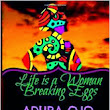 Life is a Woman Breaking Eggs: I'm Published!