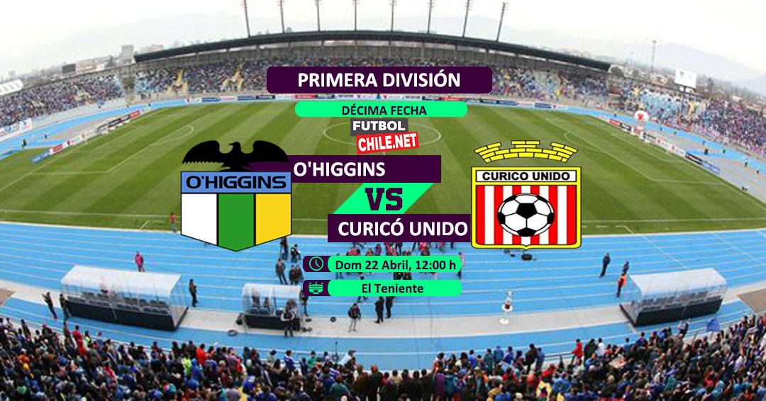 O´Higgins vs Curicó Unido: Previa, horario, dónde ver en vivo por TV y online por la #PrimeraDivisión