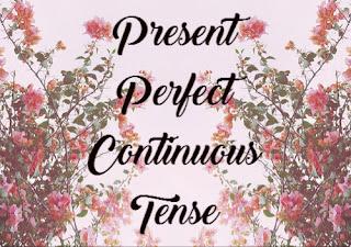 Materi, Rumus, dan Contoh Kalimat Present Perfect Continuous Tense