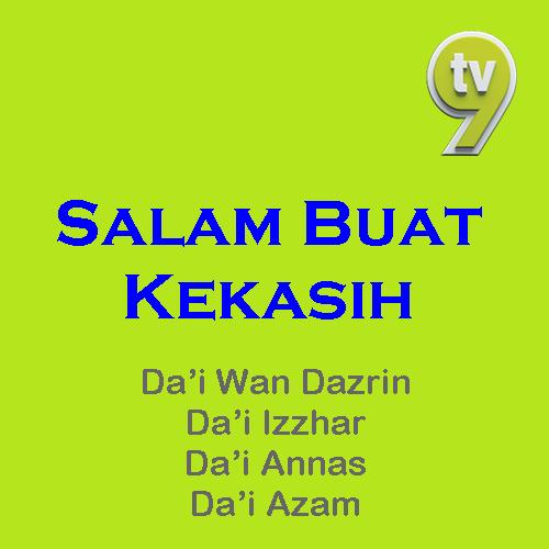 Salam Buat Kekasih TV9, penceramah Salam Buat Kekasih TV9