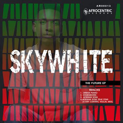 Sky White - The Future [EP]