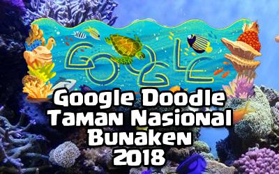 Google Doodle - Taman Nasional Bunaken 2018