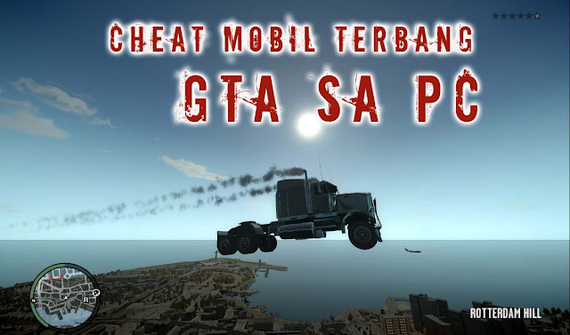 cheat mobil terbang gta san andreas pc