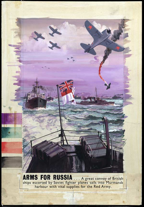 British propaganda posters during ww2 Arms aid Russia Murmansk