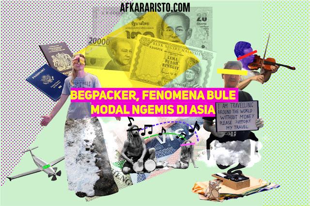 Fenomena begpacker yaitu pengemis internasional yang ingin menjelajah tapi modal minta, dan kegiatan ilegal yang dilarang hukum.