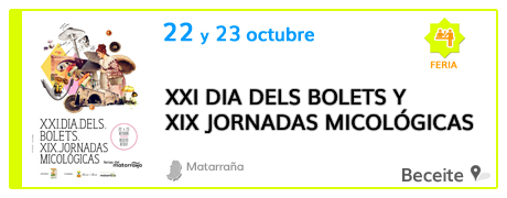 XXI Dia dels Bolets y XIX Jornadas Micológicas en Beceite