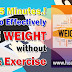 Just 5 Minutes! How to Effectively Lose Weight Without Diet and Exercise