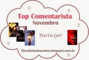 http://literalizandosonhos.blogspot.com.br/2014/11/top-comentarista-1-novembro.html