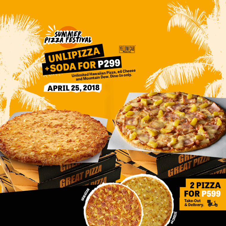 Manila Shopper: Yellow Cab UNLI One-Day Summer Pizza