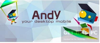 GetInToPcNew Blogspot com: Andy Android Emulator 32 Bit, 64 Bit Free