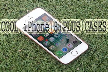 6 COOL iPhone 8 PLUS CASES