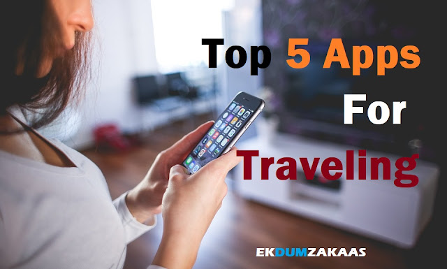 Best TOP 5 Apps For Traveling