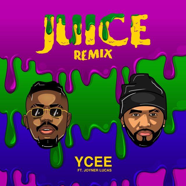 Download Mp3 | Ycee ft Joyner Lucas - Juice