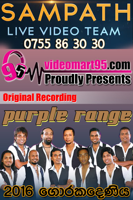 PURPLE RANGE LIVE AT GORAKADENIYA 2016
