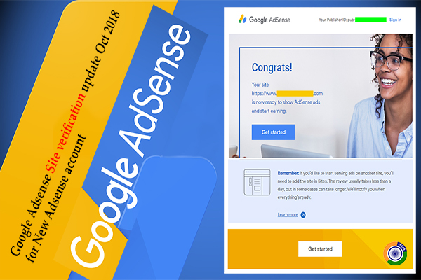 Google Adsense Site verification update Oct 2018 for New Adsense account