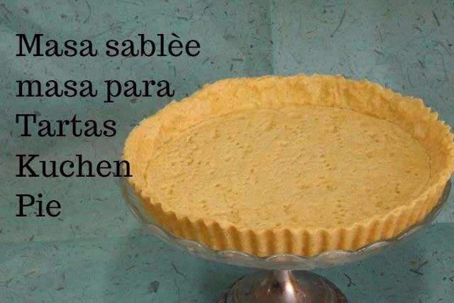 Masa Básica Para Tartas ,pie O Kuchen