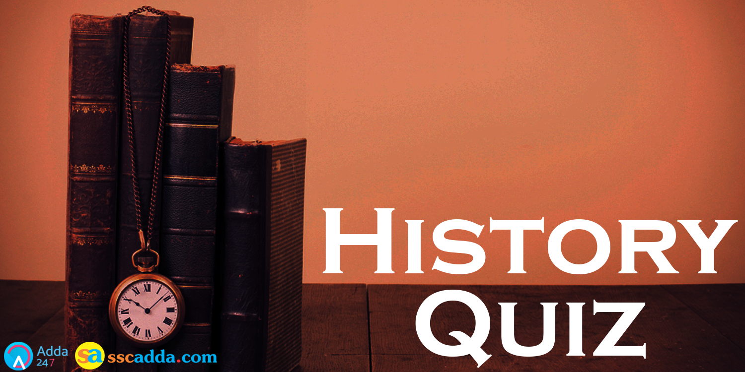 Previous Year History Questions for SSC Stenographer & IB (ACIO) 2017_40.1