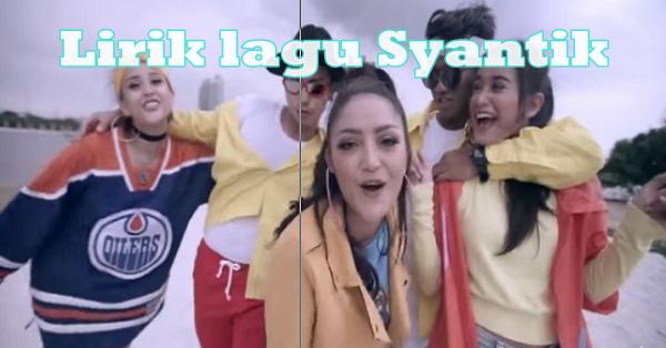 lirik lagu syantik siti badriah