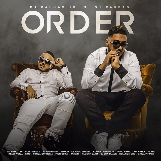 Dj Palhas Jr & Dj Pausas - Order (Álbum) [Download]