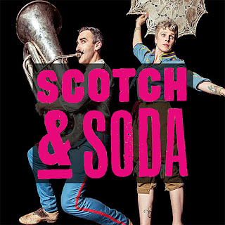 adelaide fringe: scotch and soda