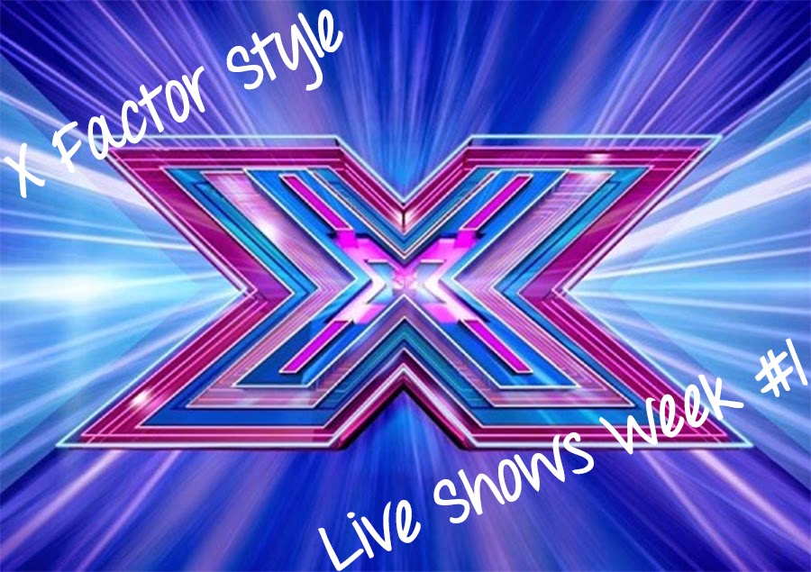 X Factor 2014 Style and Fashion - Live Shows Week 1