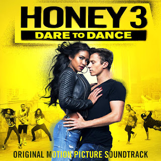 Various Artists - Honey 3: Dare To Dance (OST) (2016) - Album Download, Itunes Cover, Official Cover, Album CD Cover Art, Tracklist