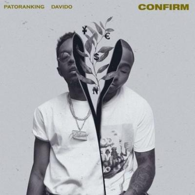 [Music] Patoranking ft. Davido. CONFIRM