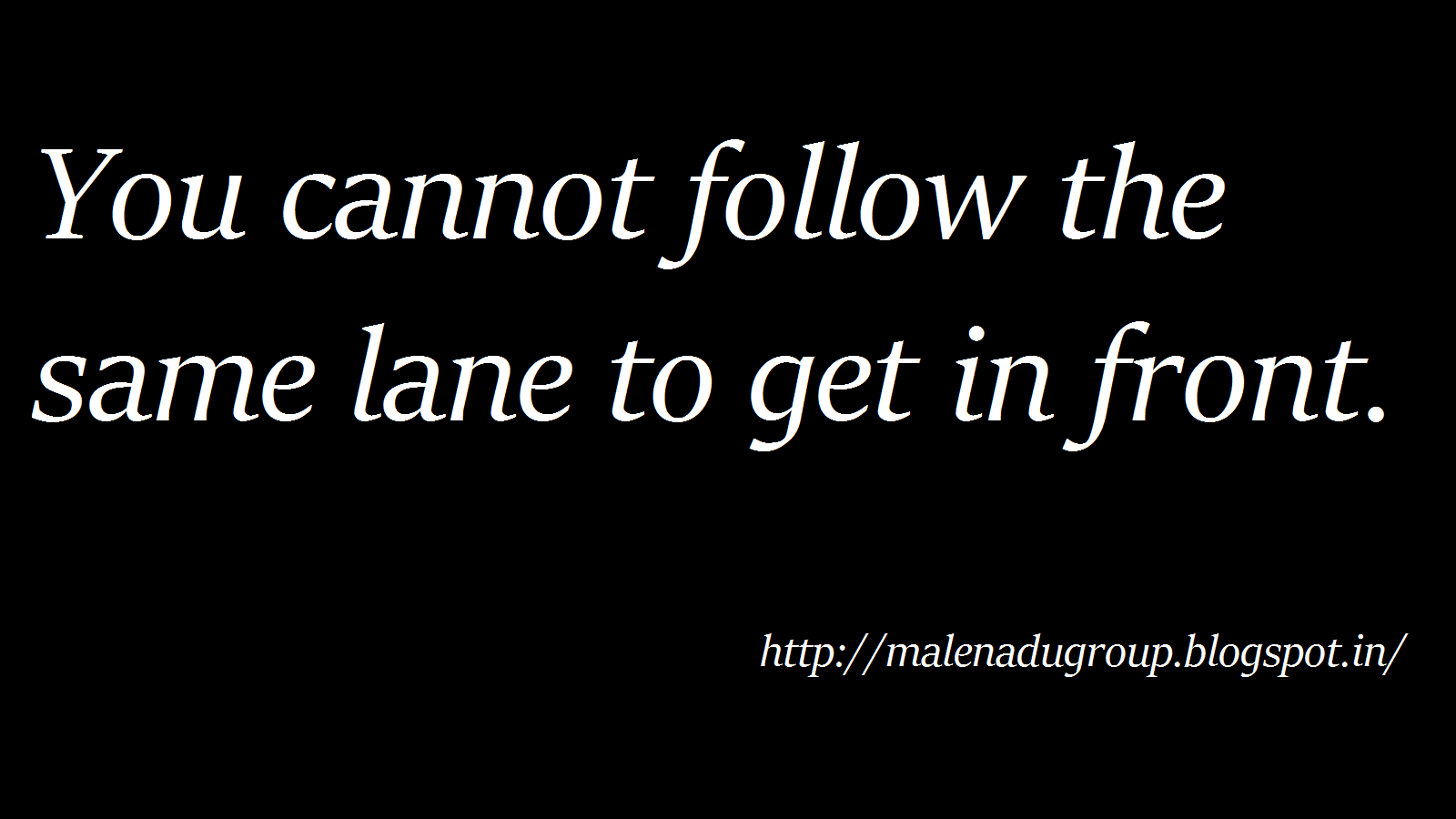 Succeeding Quotes Quotes  A Shoulder For Rent You Cannot Follow The Same Lane To