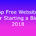 Top Free Websites for Starting a Blog 2018