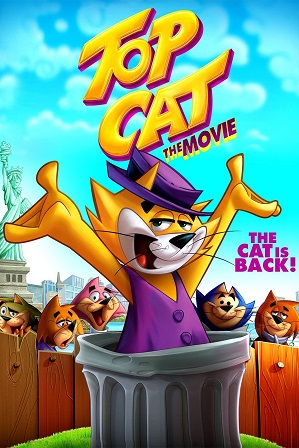 Download Top Cat The Movie (2011) 750Mb Full Hindi Dubbed Movie Download 720p HDRip Free Watch Online Full Movie Download Worldfree4u 9xmovies