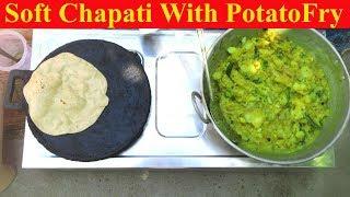 Cooking Soft Chapati with Potato Masala Fry Recipe | Prepared By Mummy | VILLAGE FOOD